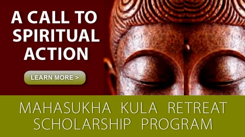 Mahasukha Kula Retreat Scholarship Program