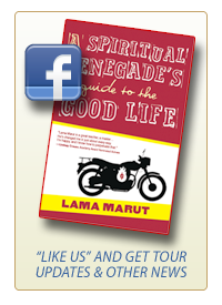 Lama Marut's Spiritual Renegade 2012 Book Tour Facebook Page