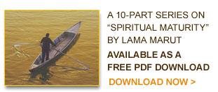The 10 Parts of Spiritual Maturity by Lama Marut